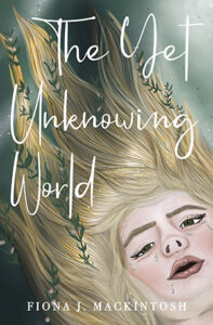 The Yet Unknowing World Cover Picture